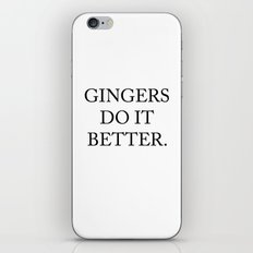Gingers Do It Better iPhone & iPod Skin