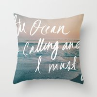 The Ocean Is Calling By … Throw Pillow