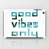 Good Vibes Only // Punta… iPad Case