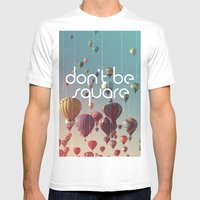 Don't Be Square Mens Fitted Tee White SMALL