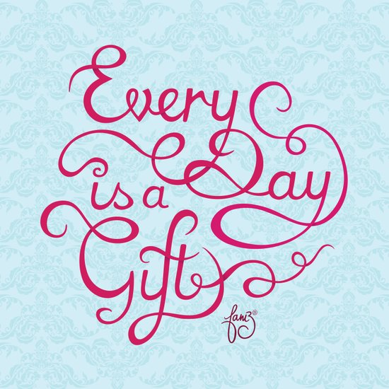 Every Day is a Gift II Art Print