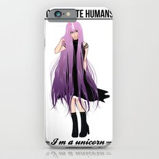I don't date I'm a unicorn Slim Case iPhone 6s