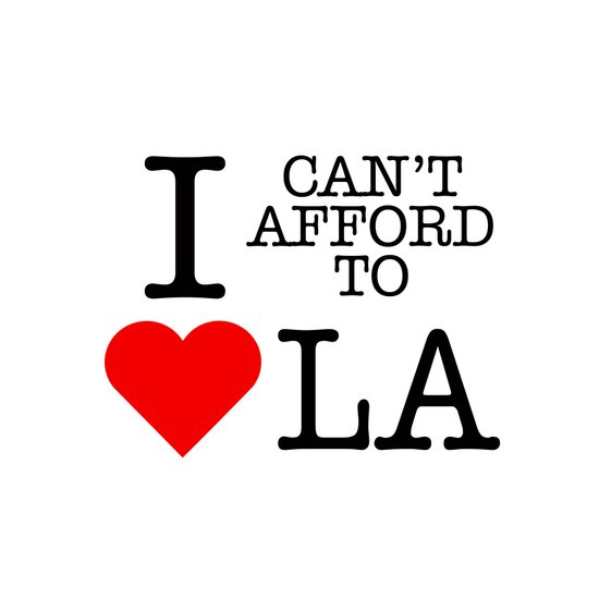 Can't afford to love LA Art Print