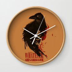 Oh Well, Whatever, Nevermore Wall Clock