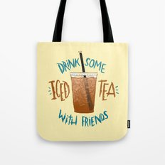 Happy National Iced Tea Day! Tote Bag