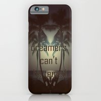 Dreamers Can't Be Tamed iPhone 6 Slim Case