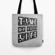Tote Bag featuring Time Of Your Life by Dianne Delahunty