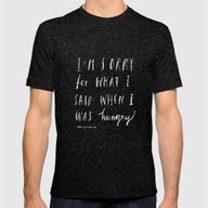 Sorry Quote-  I Am Sorry… Mens Fitted Tee Tri-Black SMALL