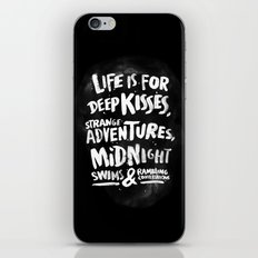 Life is for deep kisses... iPhone & iPod Skin