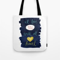 With All My Heart - Indi… Tote Bag