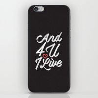 And 4 U I'll Live Jesus iPhone & iPod Skin