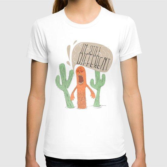 IM STILL DIFFERENT! T-shirt