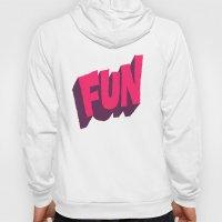 Just Keep It Fun Hoody