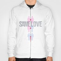 Same Love, Macklemore (I… Hoody