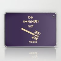 Be Curious Not Judgmenta… Laptop & iPad Skin