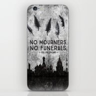 Six Of Crows - No Mourne… iPhone & iPod Skin