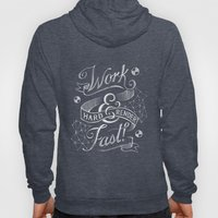 Work Hard & Render Fast! Hoody