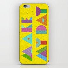 Make My Day. iPhone & iPod Skin