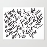 LIVE TO BE 100 Canvas Print