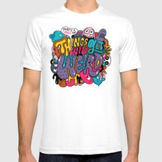 Things Might Get Weird Mens Fitted Tee White SMALL