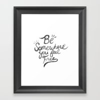 Be Free Framed Art Print