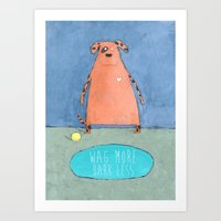 Wag More Bark Less Art Print
