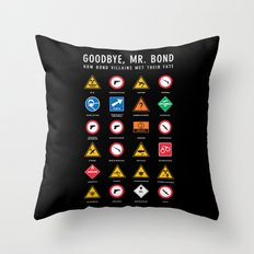 Goodbye, Mr. Bond Throw Pillow