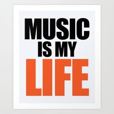 Music Is My Life Quote Art Print