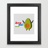 avocado for president! Framed Art Print