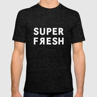 Super Fresh! Mens Fitted Tee Tri-Black SMALL