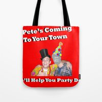 Pete Will Help You Part … Tote Bag