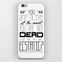 You Are Alive At This Mo… iPhone & iPod Skin