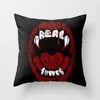 Real Bad Things Throw Pillow