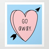 Go Away Art Print
