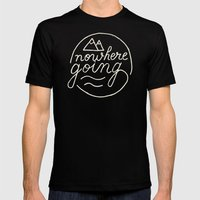 Nowhere Going Mens Fitted Tee Black SMALL
