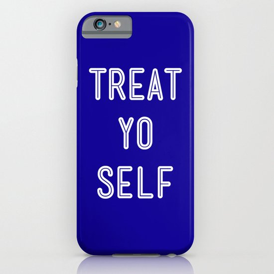 Treat Yo Self Blue - Parks and Recreation iPhone & iPod Case