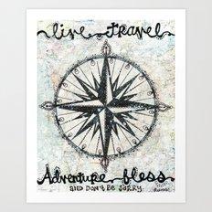 Live Travel Adventure Bless Art Print
