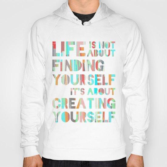 Create Yourself Hoody