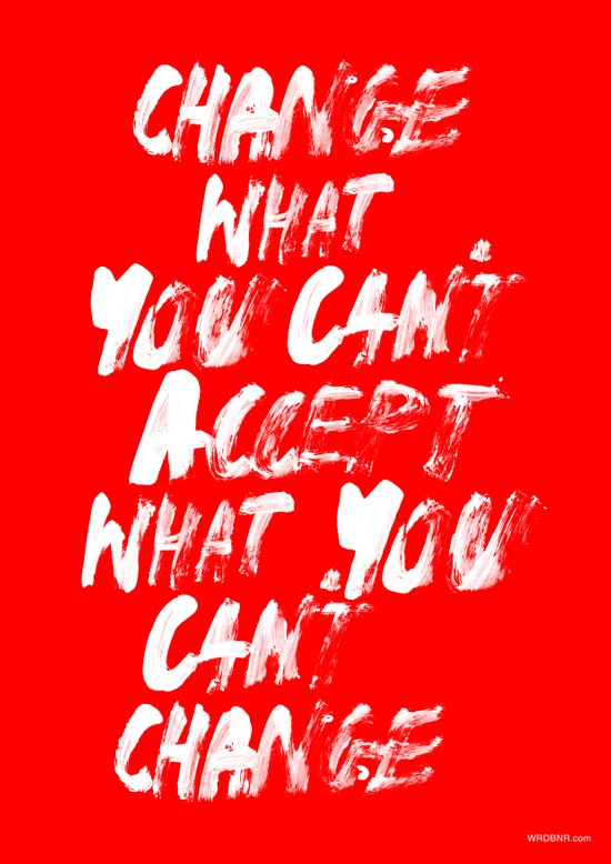 Accept / Change Art Print