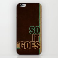 So It Goes.... iPhone & iPod Skin