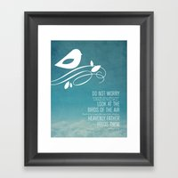 Do Not Worry Framed Art Print