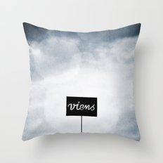 Viens ! Throw Pillow