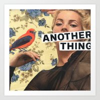 Another Thing I Wanted T… Art Print