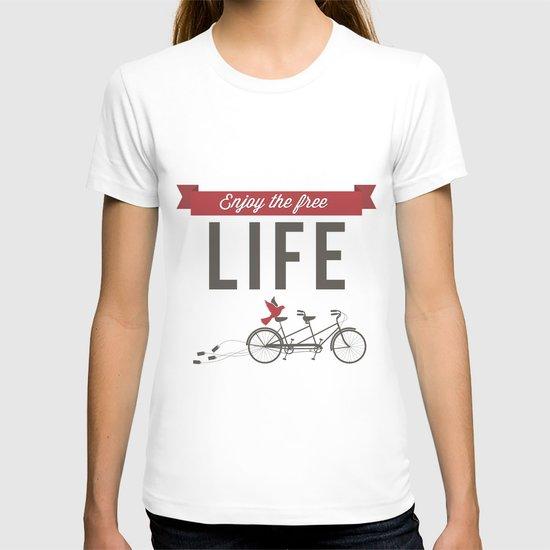 Enjoy the free life T-shirt