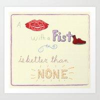 A Kiss With A Fist Art Print