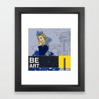 BE  ART Framed Art Print