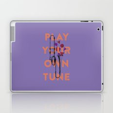 Play you own tune Laptop & iPad Skin