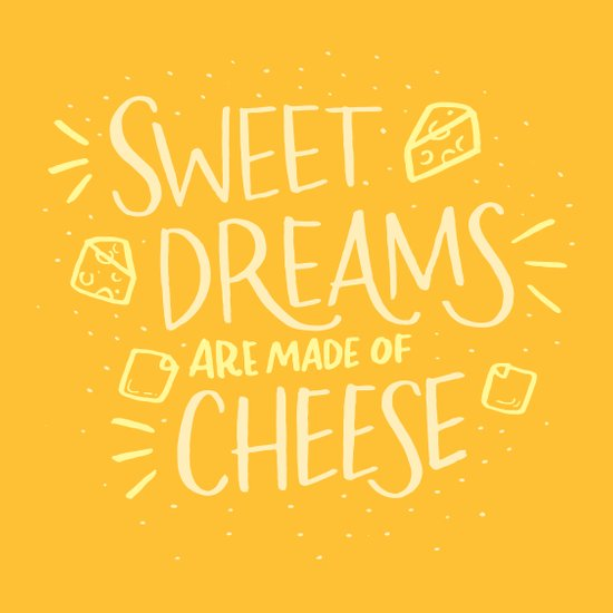 Cheese Dreams Art Print
