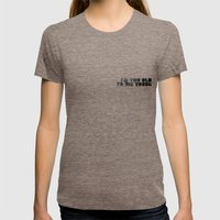 I Am Too Old To Die Youn… Womens Fitted Tee Tri-Coffee SMALL