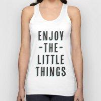 Enjoy The Little Things Unisex Tank Top